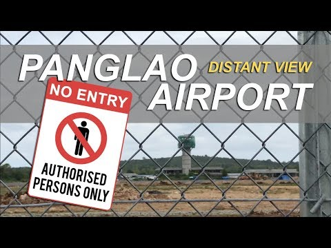 Panglao International Airport | The New Airport in Bohol | Jan 2018