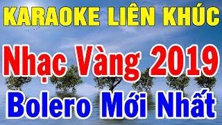 Karaoke Liên Khúc Nhạc Vàng Trữ Tình Hải Ngoại | Nhạc Sống Karaoke Bolero Mới Nhất