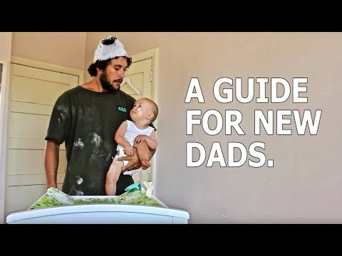 A GUIDE FOR NEW DADS