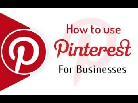 Pinterest Account Creation | How to use Pinterest for Business