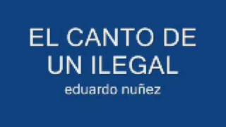 eduardo nuñez el canto de un ilegal mp3