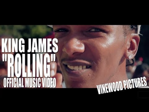 "King James - ""Rolling"" (Official Music Video)"