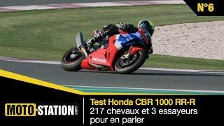 Test Honda CBR 1000 RR-R : 217 chevaux et 3 essayeurs pour en parler