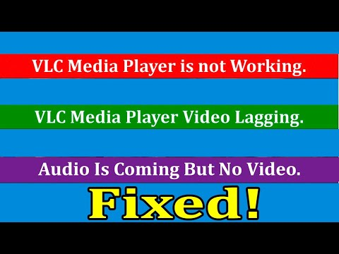 [Fixed] VLC Media Player Not Working On Windows 10 | Video Lagging On VLC | VLC Not Playing Videos.