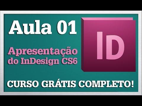Curso Básico De InDesign CS6 - Aula 01 - Apresentação Do InDesign - Profa. Samira Cardoso