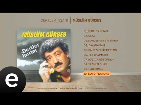 Şoför-kardaş-(müslüm-gürses)-official-audio-#şoförkardaş-#müslümgürses---esen-müzik