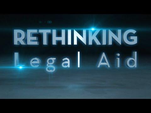 Rethinking Legal Aid