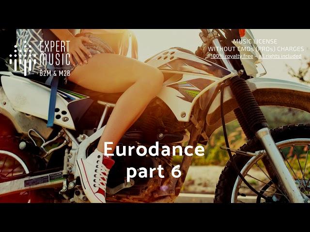 Background music - playlist 'Eurodance – part 6'