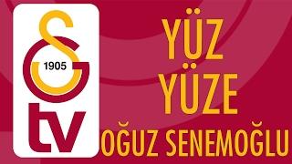 Yüz Yüze | Oğuz Berke Senemoğlu (2 Şubat 2017)
