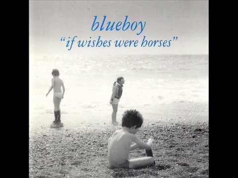 Blueboy - If Wishes Were Horses (Full Album).