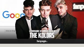 The Kolors, Gay, Amici, Everytime, You: la band risponde alle domande di Google