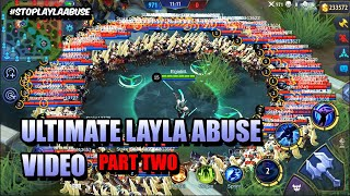(PART TWO) THE ULTIMATE LAYLA ABUSE VIDEO - SO RELAXING 🎶