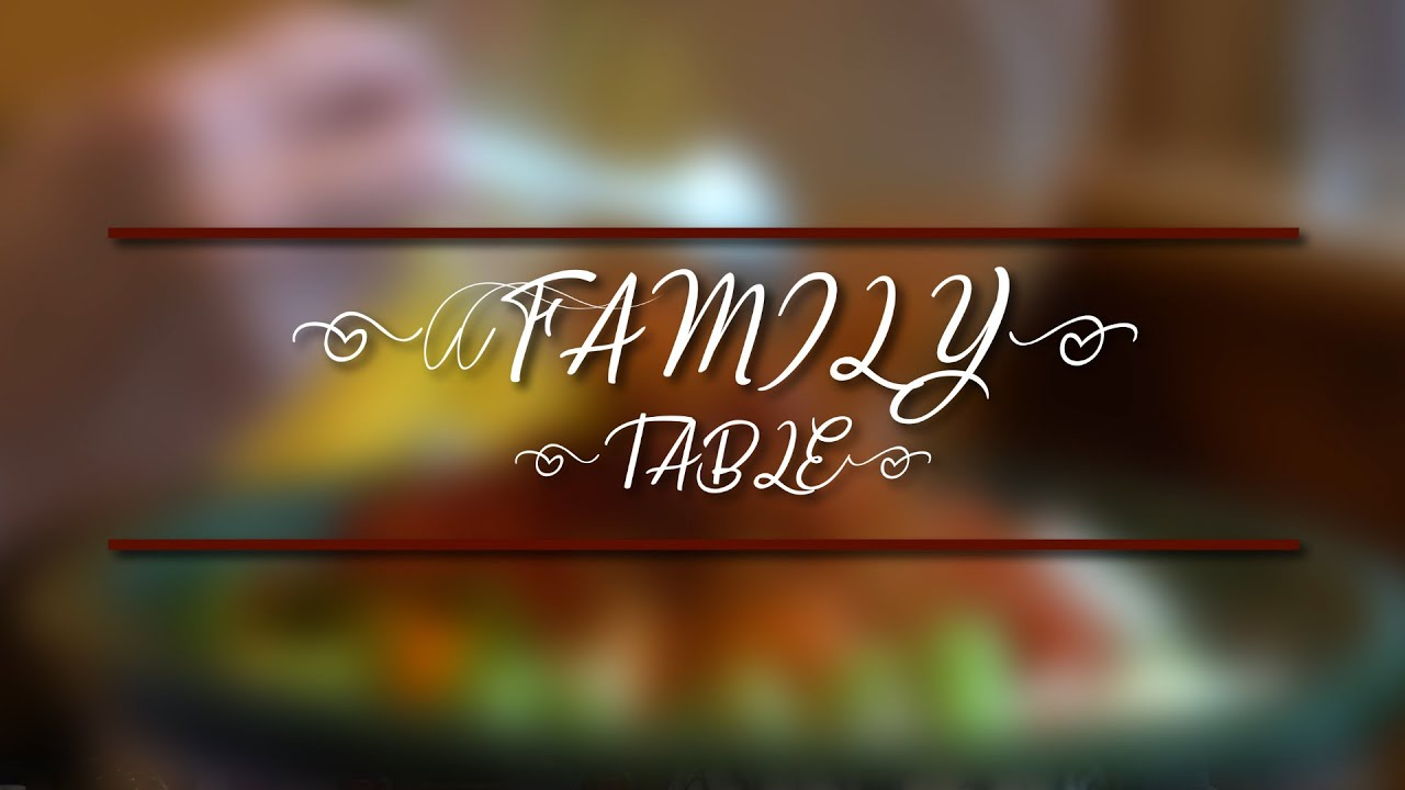 The Family Table - Portuguese Special