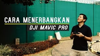 VLOG Dji Mavic 02-Cara Menerbangkan DJI Mavic Pro