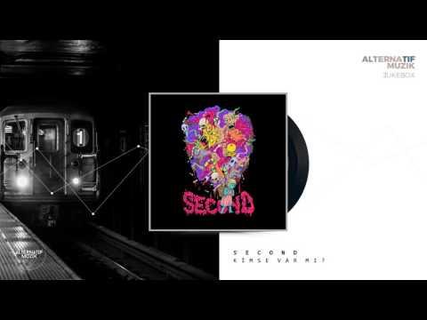 Second - Kimse Var Mı? [Jukebox] #alternatifmuzik