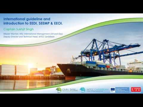 MTCC Caribbean International Guidelines and Introduction to EEDI, SEEMP and EEOI.