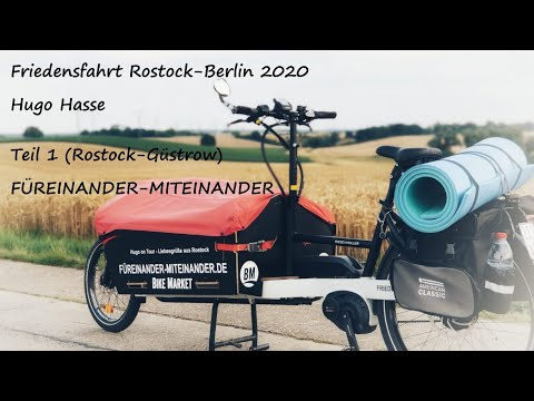 FRIEDENSFAHRT Rostock-Berlin (Teil 1), Hugo on Tour mit dem Rad, erste Etappe bis nach Güstrow