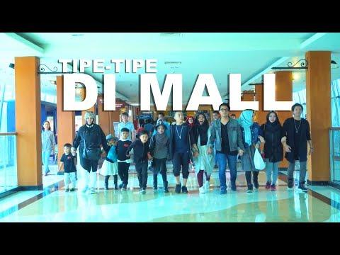 TIPE - TIPE RUSUH ANAK BANYAK DI MALL | GEN HALILINTAR