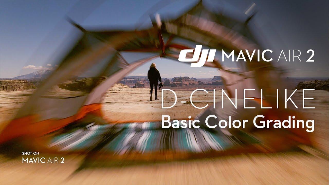 Mavic Air 2|D-Cinelike CINEMATIC Color Grading