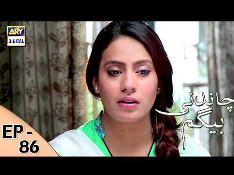 Chandni Begum - Episode 86 - 14th February 2018 - ARY Digital Drama