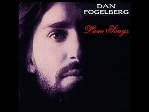 Dan Fogelberg - Love Songs