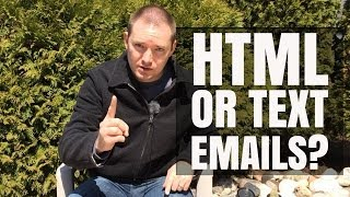 HTML Emails Or Text Emails? - Day 25 Video Challenge