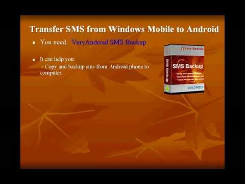 How To Move SMS From Windows Mobile To Android