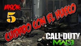 Call of Duty: Modern Warfare 3   Acto 1  Mision 6 - Cuidado Con El Hueco   Español HD