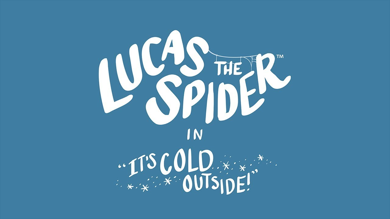 Lucas The Spider Its Cold Outside Youtube