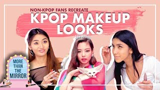 Non-KPOP Fans Recreate KPOP Makeup Looks
