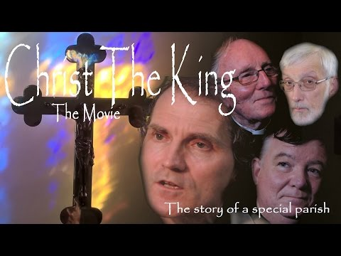 Christ the King - The Movie