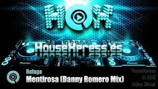 Rafaga - Mentirosa (Danny Romero Mix) HouseXpress.es
