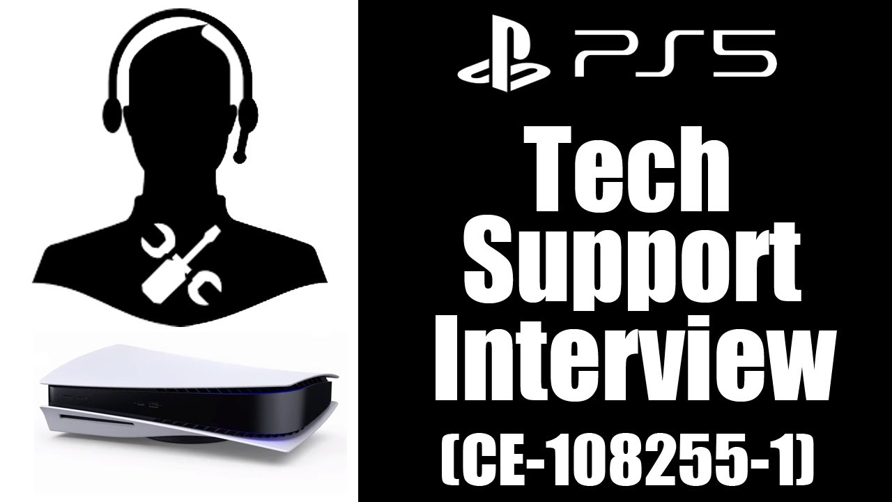 Download PlayStation Technical Support Interview: PS5 Error CE-108255-1