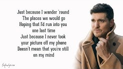 Michael Bublé - Love You Anymore (Lyrics) feat. Charlie Puth