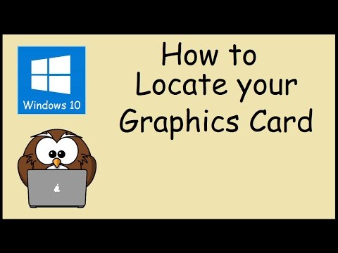 How to find what Graphics Card you have - Windows 10