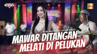 Download Rena Movies ft Ageng Music - Mawar Ditangan Melati Dipelukan (Official Live Music)