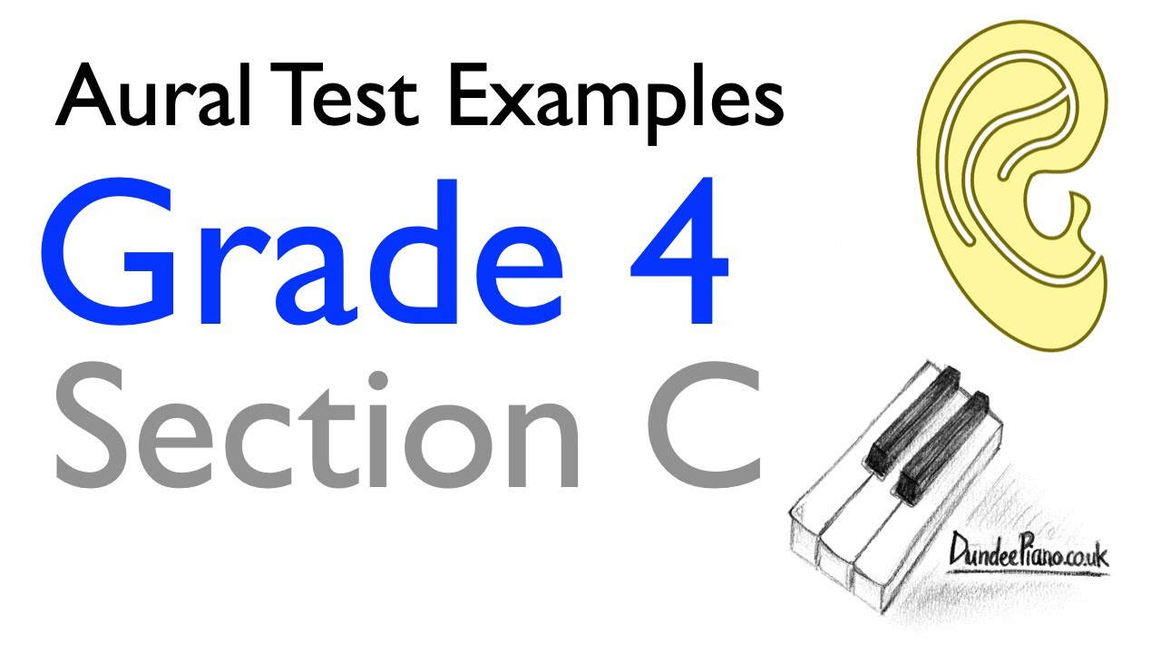 Aural Test Examples: Grade 4 - Section C