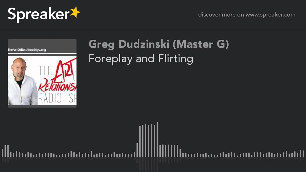 Foreplay And Flirting Youtube