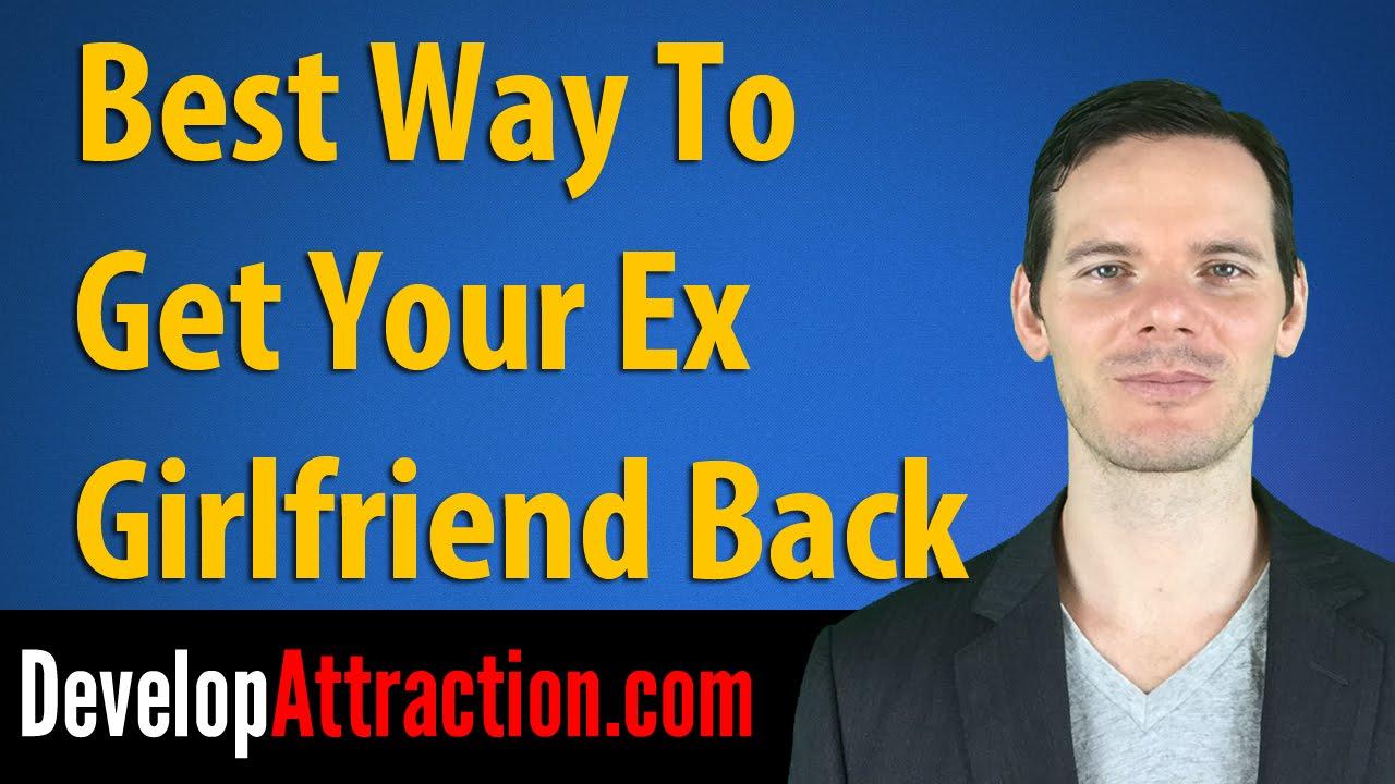 best way to get an ex girlfriend back
