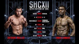 SHC XII - ANTHONY MULLER VS OMAR CAMARA - MMA