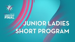 Ladies Short Program | ISU Junior Grand Prix Final | Torino 2019 | #JGPFigure