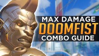 Overwatch: Doomfist MAXIMUM Damage Combos - Advanced Guide