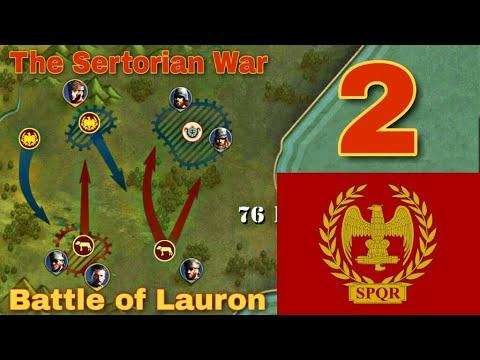 Battle Of Lauron. Серторий (The Sertorian War) - #2. Great Conqueror: Rome.