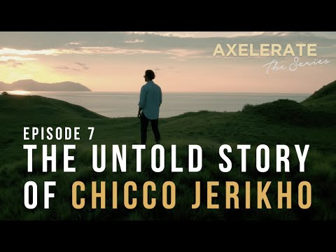 Axelerate The Series : The Untold Story of Chicco Jerikho Ep.7