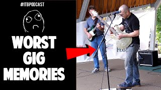 Live Gig Horror Stories - ITB Podcast
