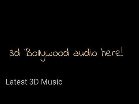 O Sahiba 3D Audio - Dil Hai Tumhaara | Use Headphones