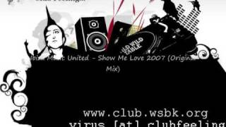 Ibiza Music United - Show Me Love 2007 (Original Mix)