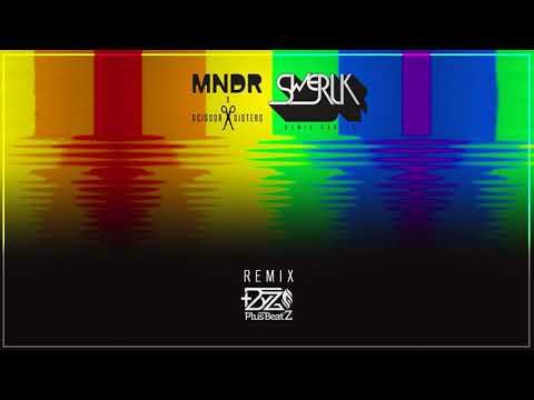 MNDR, Scissor Sisters - SWERLK (Plus Beat'Z Remix)