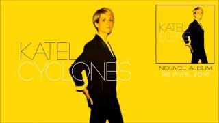 Katel - Cyclones (Audio Officiel)