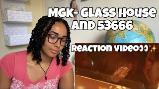 MGK- Glass House and 53666 | REACTION VIDEO